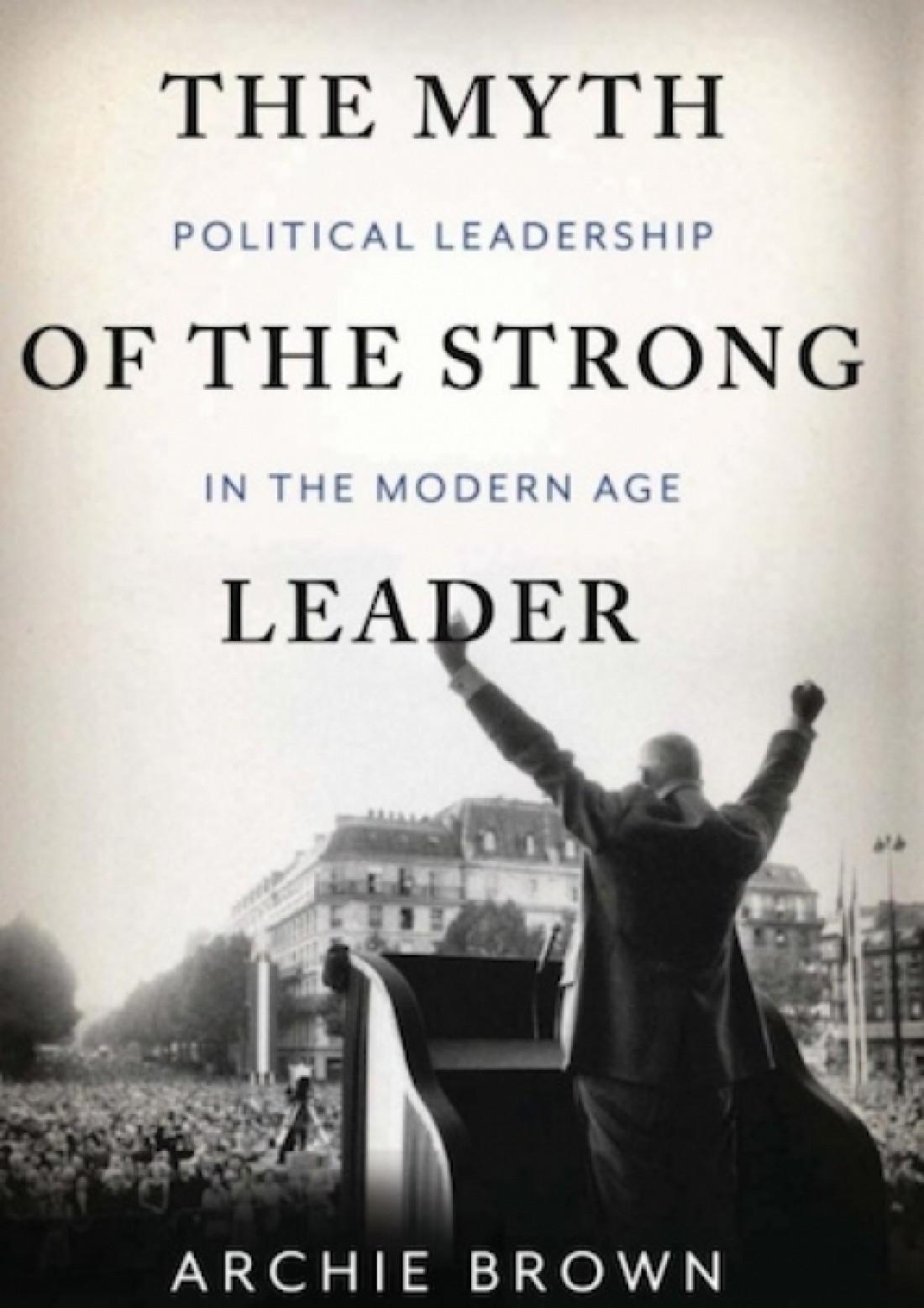 """Арчи Браун — """"Миф о сильном лидере"""""""