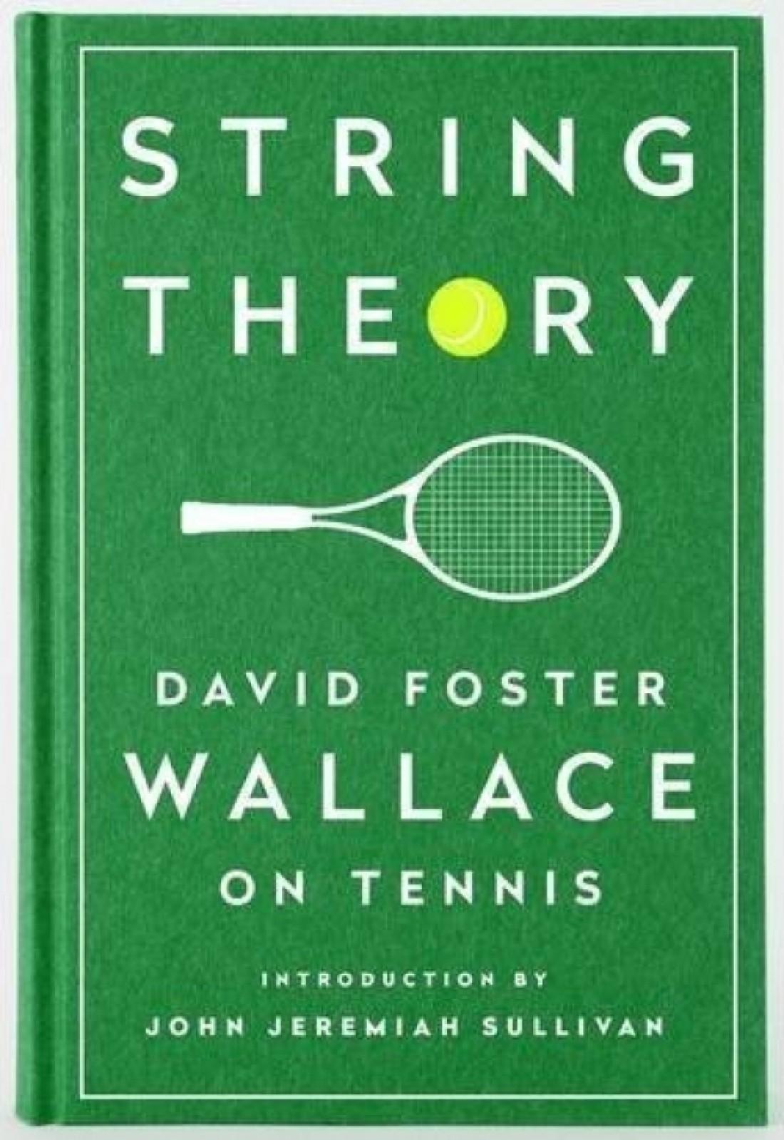 "Дэвид Фостер Уоллес — ""Теория струн"""