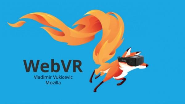 Moilla хочет вернуть популярность браузеру при помощи WebVR