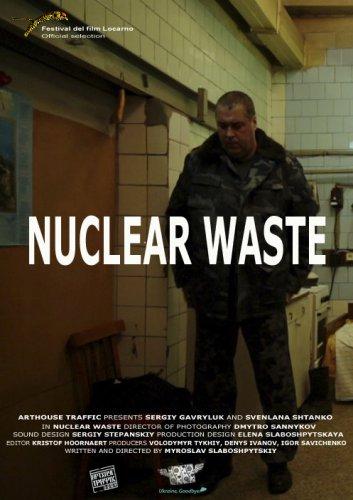 Постер к фильму Мирослава Слабошпицкого Ядерные отходы