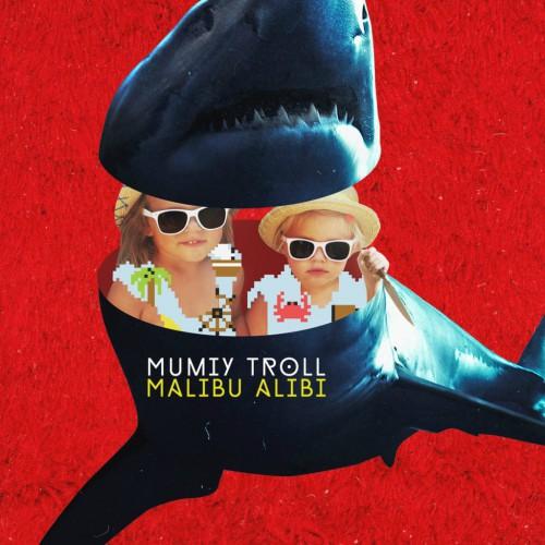 Обложка нового альбома группы Мумий Тролль Malibu Alibi