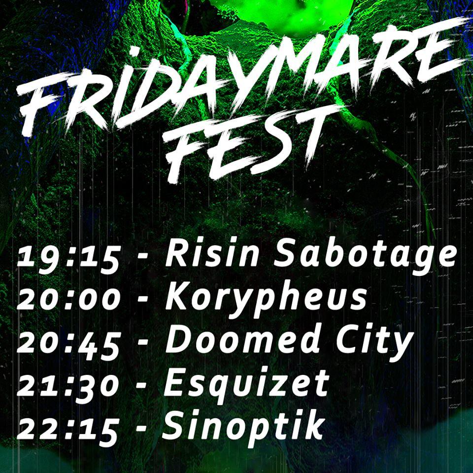 FriDayMare Fest