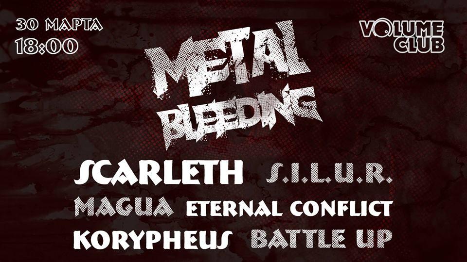 Metal Bleeding
