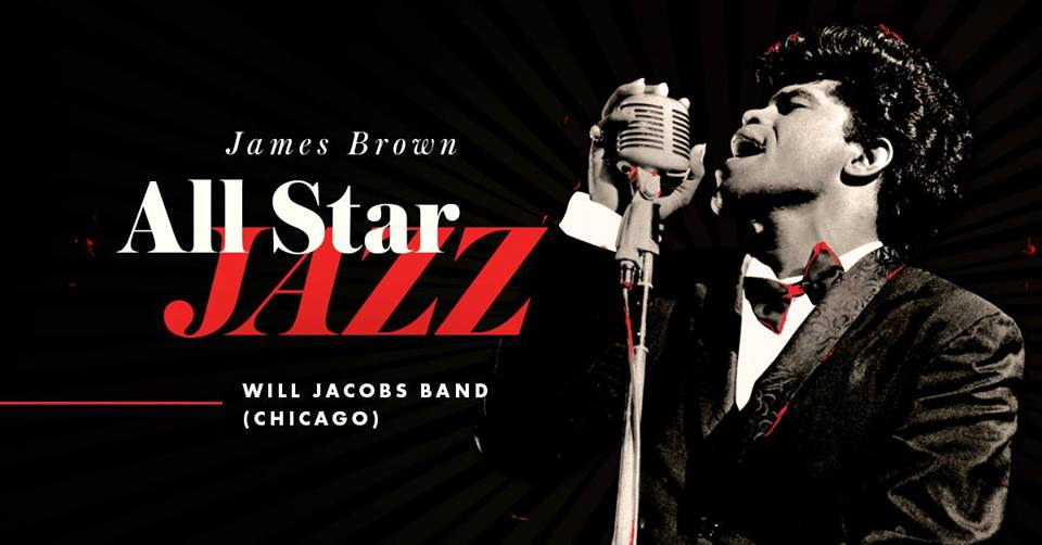 All Star Jazz — James Brown (Will Jacobs Band, USA)