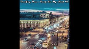 DeeJay Dan - Deep In My Soul 49 [2017]