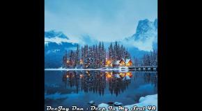 DeeJay Dan - Deep In My Soul 48 [2017]