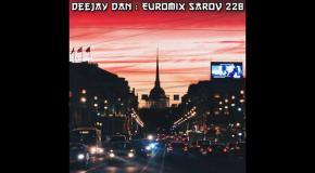 DeeJay Dan - Euromix Sarov 228 [2016]