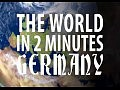 ��� �� 2 ������: �������� / The World in 2 Minutes: Germany