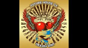 DeeJay Dan - Future House 24 [2017]