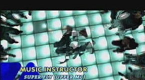 Music Instructor - Super Fly (Upper MC)