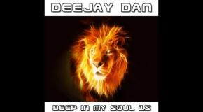 DeeJay Dan - Deep In My Soul 15 [2016]