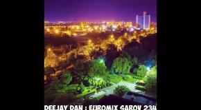 DeeJay Dan - Euromix Sarov 234 [2017]