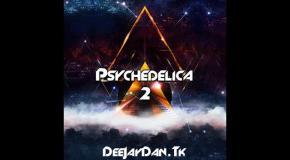 DeeJay Dan - Psychedelica 2 [2017]