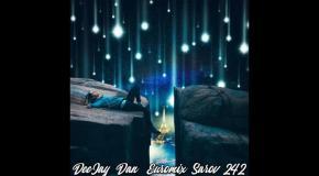 DeeJay Dan - Euromix Sarov 242 [2019]