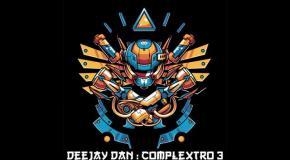 DeeJay Dan - Complextro 3 [2018]