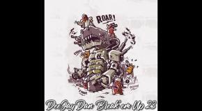 DeeJay Dan - Break'em Up 23 [2019]