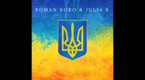Roman Roro & Julia K - Україна ( Новий ГІМН УКРАЇНИ 2018 )