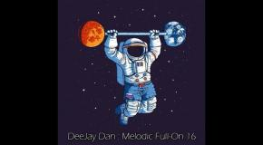 DeeJay Dan - Melodic Full-On 16 [2018]