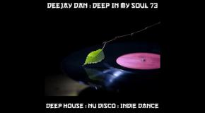 DeeJay Dan - Deep In My Soul 73 [2018]