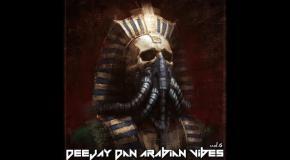 DeeJay Dan - Arabian Vibes 6 [2020]