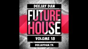 DeeJay Dan - Future House 18 [2016]