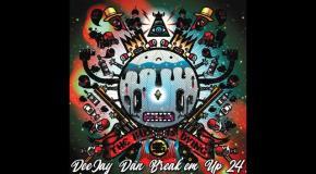 DeeJay Dan - Break'em Up 24 [2019]