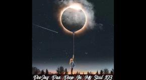 DeeJay Dan - Deep In My Soul 103 [2019]