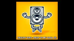 DeeJay Dan - Deep In My Soul 65 [2018]