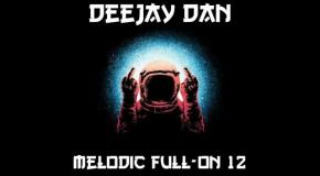 DeeJay Dan - Melodic Full-On 12 [2018]