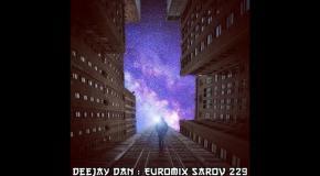 DeeJay Dan - Euromix Sarov 229 [2016]