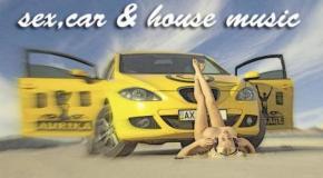 DJ Forsage & Topless DJ Aurika-Sex  Car & House Music mix