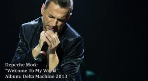 Depeche Mode - Welcome To My World - Delta Machine 2013