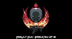 DeeJay Dan - Break'em Up 18 [2019]