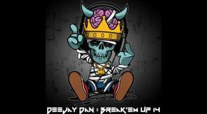 DeeJay Dan - Break'em Up 14 [2019]