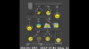 DeeJay Dan - Deep In My Soul 32 [2017]