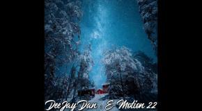 DeeJay Dan - E-motion 22 [2019]