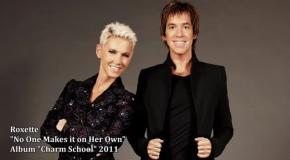 Roxette - No One Makes it on Her Own