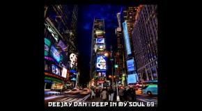 DeeJay Dan - Deep In My Soul 69 [2018]