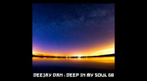 DeeJay Dan - Deep In My Soul 68 [2018]